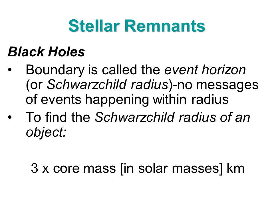 3 x core mass [in solar masses] km